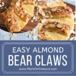 almond bear claws 4 image collage for pinterest showing finished bear claw a close up and process shots