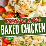 tomato basil baked chicken in white dish garnished with fresh basil in 2 image collage with text overlay