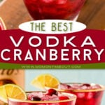 2 image vodka cranberry pin with color block and text overlay with close up image at top and two glasses at bottom