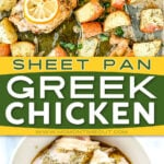 2 image collage with center color block and text overlay top image show baked greek chicken still on the sheet pan and bottom image shows chicken thighs in bowl with greek marinade