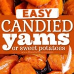 2 image collage of spoonful of candied yams and close up shot of the candied sweet potatoes with centered color block with white text