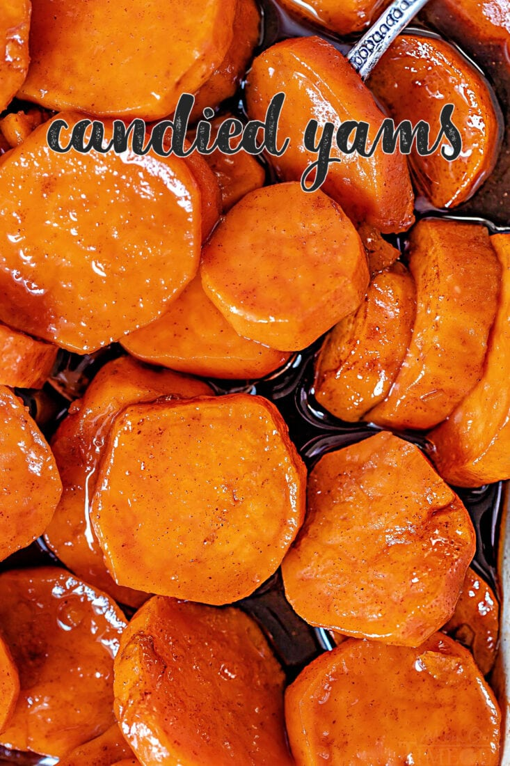 close up of candied yams in baking dish top down view title overlay at top