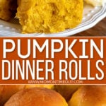 2 image collage with center color block and text overlay of pumpkin rolls on white plate in top image and rolls in sheet pan in bottom image