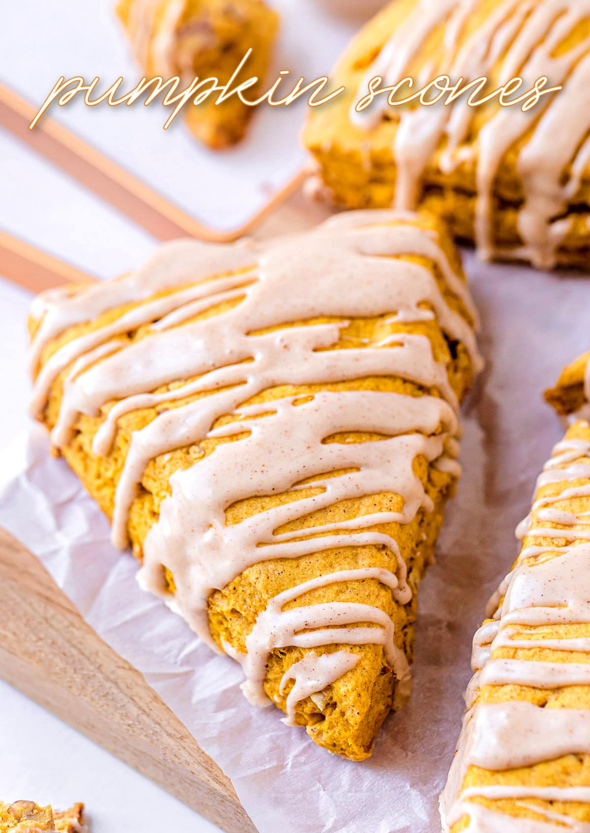 pumpkin scones with maple pumpkin pie spice drizzle on top and title overlay at top of the image