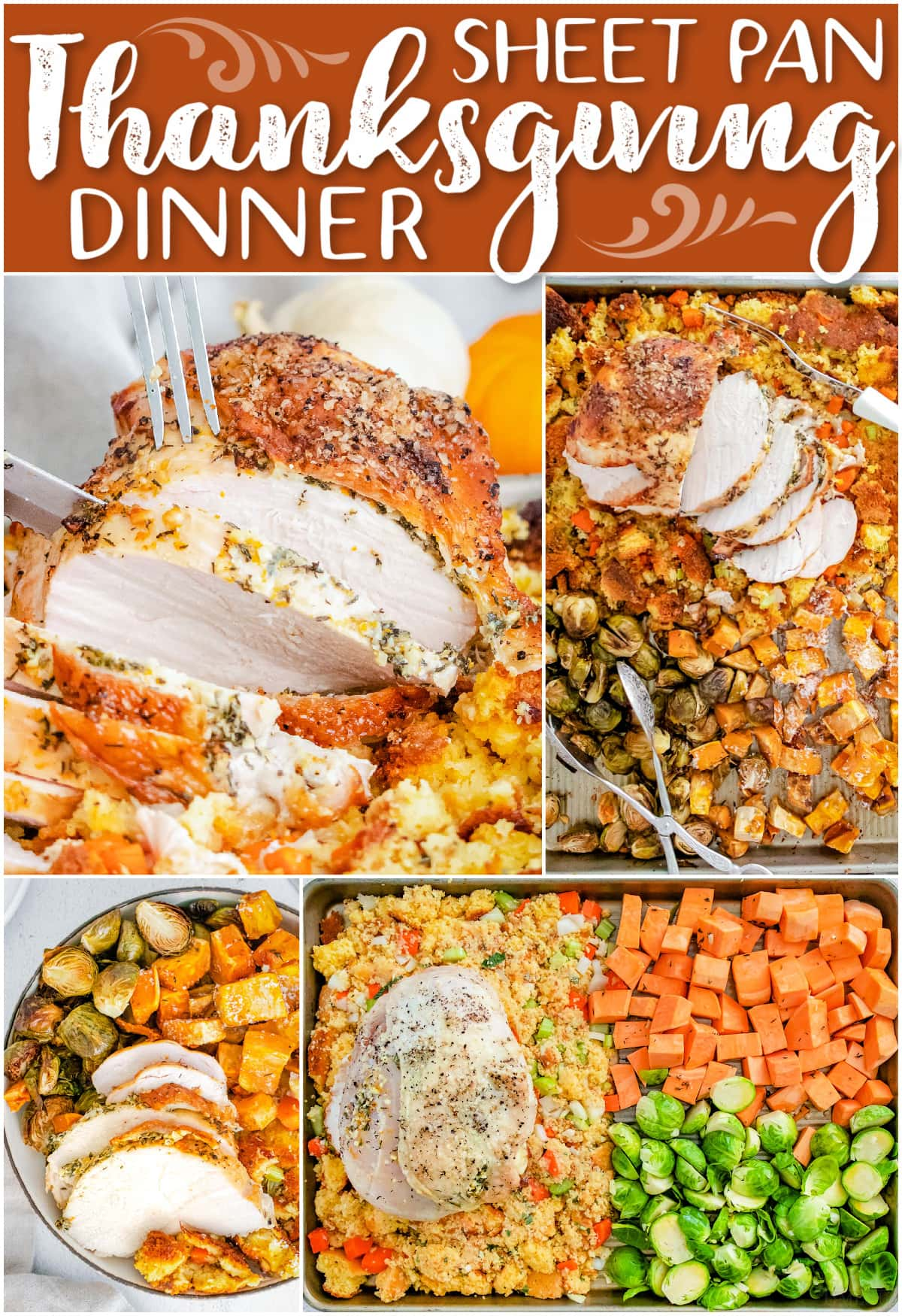 roast turkey breast sheet pan thanksgiving dinner collage showing all elements of the recipe