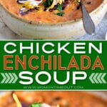 2 image collage of chicken enchilada soup in bowl in top image and close up of a spoonful of soup in bottom image with a centered color block and text overlay