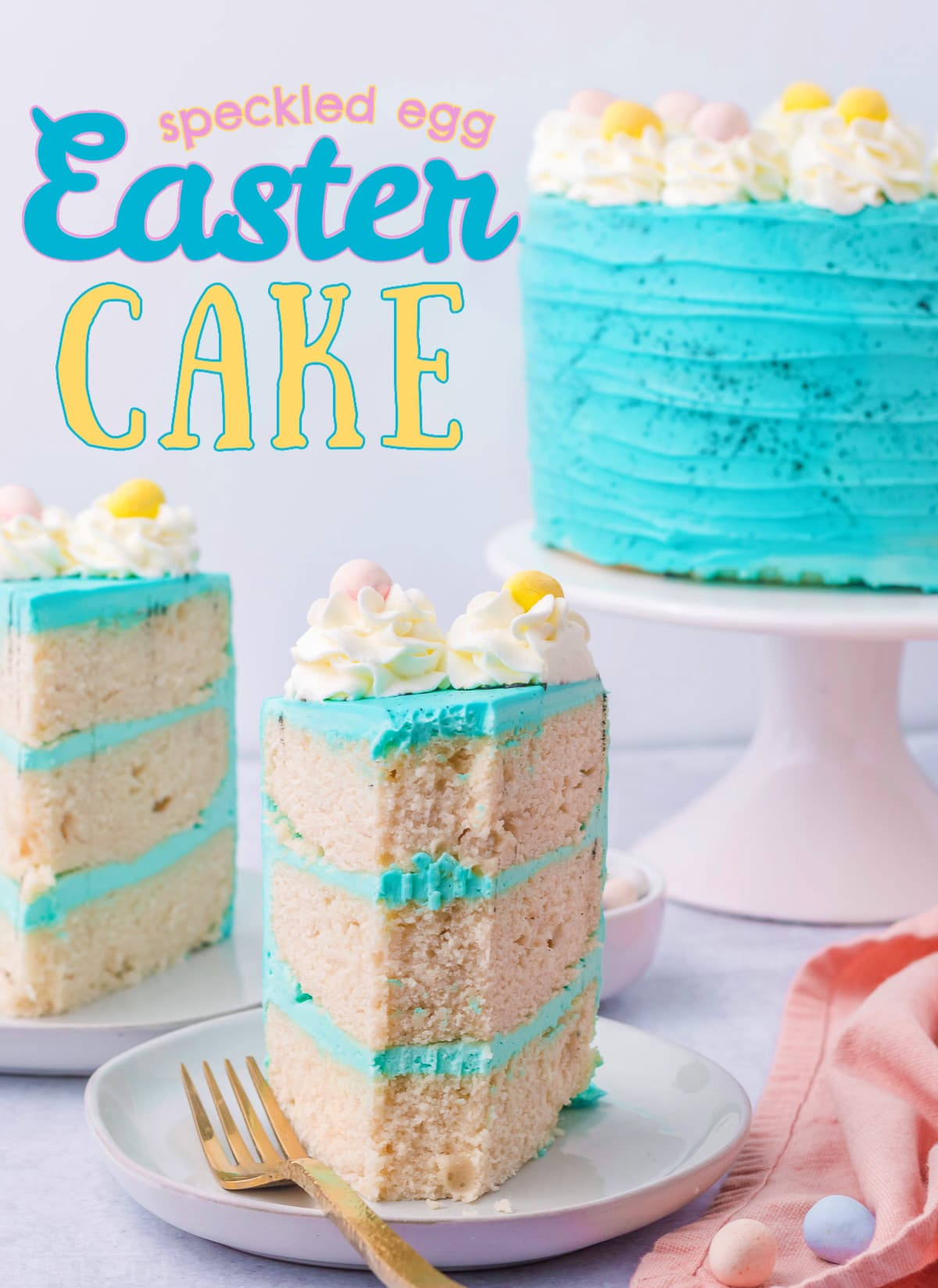 slice of vanilla cake with turquoise frosting and easter eggs on top with whole cake in background and title overlay at top of image.