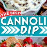 two image collage showing cannoli dip in a bowl ready to enjoy surrounded by cookies and fresh strawberries. center color block with text overlay.