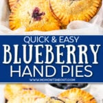 two image collage of blueberry hand pies. one showing a pie being picked up and the other with the pie broken in half. center color block with text overlay.
