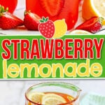 two image collage of pitcher of strawberry lemonade and mason jars with the lemonade in it. center color block with text overlay.
