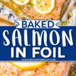two image showing baked salmon in foil with a fork flaking the salmon in the bottom image. center color block with text overlay.