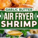 two image collage of garlic herb air fryer shrimp close up and plated with green beans. center color block with text overlay.