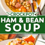 two image collage of ham and bean soup in a bowl and in a ladle. center color block with text overlay.