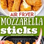two image collage showing mozzarella cheese sticks on plate and being pulled apart over an air fryer basket. center color block with text overlay.