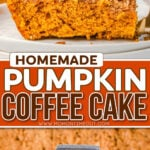 two image collage showing piece of pumpkin cake with whipped cream and another piece being removed from baking dish. center color block with text overlay.